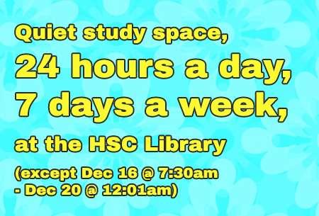 HSC Library open 24/7, except 12/16 through 12/20