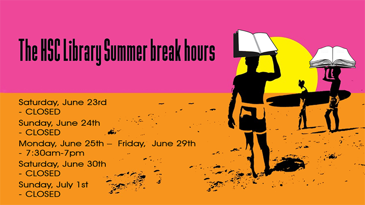 HSC Library Summer break hours