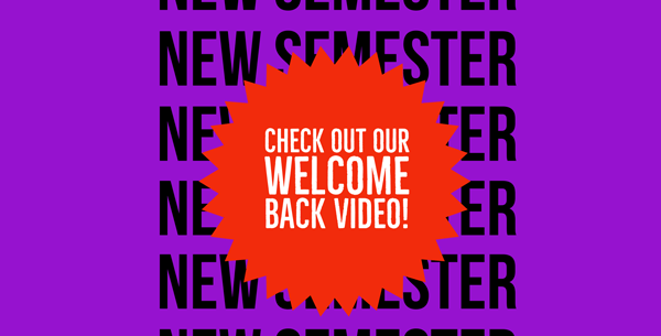 A red ribbon with the text 'Check out our welcome back video' sits on a purple slide that has the text New Semester on the background